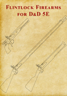 Flintlock Firearms for 5E