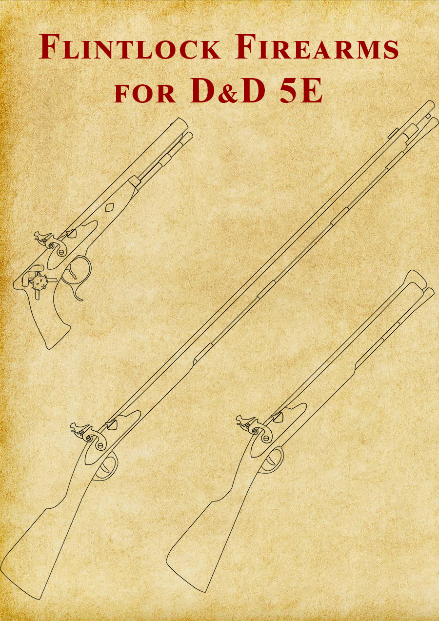 Flintlock Firearms For 5e Dungeon Masters Guild Dungeon Masters