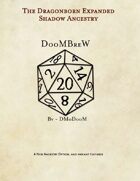 DoomBrew: Dragonborn Expanded, Shadow Ancestry
