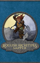 Underhanded Archetypes: The Sapper