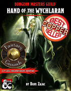 Hand of the Wychlaran: A 3rd-Level Fantasy Grounds Adventure