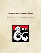 Alternative Chimera Heads