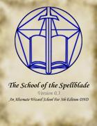 School of the Spellblade v0.4