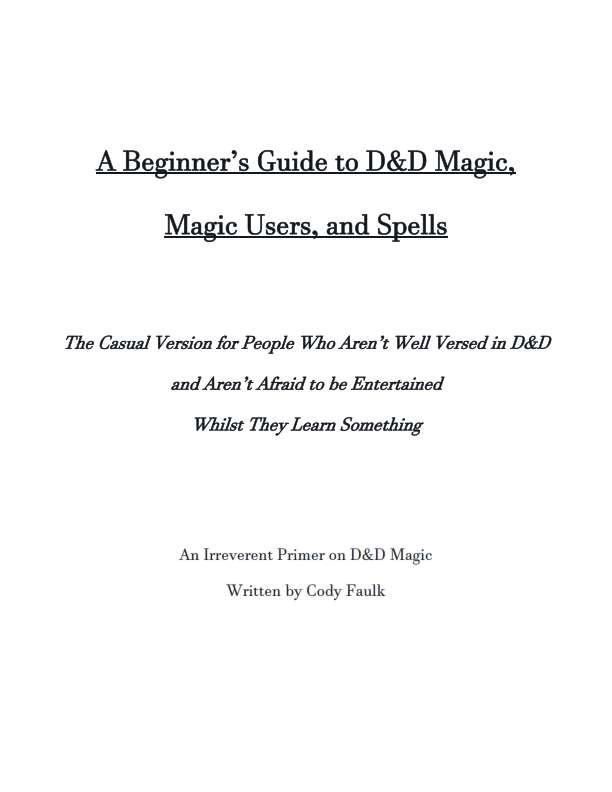 Beginner's Guide to Magic Users by Cody Faulk