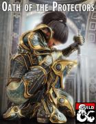 Oath of the Protectors: A Paladin Sacred Oath