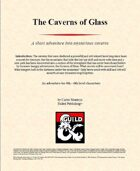 The Caverns of Glass