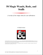 50 Magic Wands, Staffs, and Rods