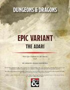 Epic Variant: the Adari (5E)