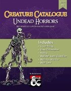 Creature Catalogue: Undead Horrors