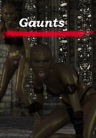 Gaunts : A New Monster