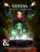 Covens (for the Hedgewitch)