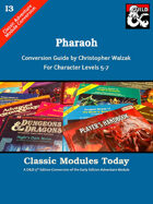 Classic Modules Today: I3 Pharaoh (5e)