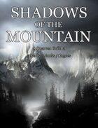 Shadows of the Mountain