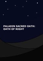 Paladin Sacred Oath: Oath of Night
