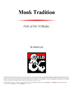 Monk Tradition: Way of the 14 Blades