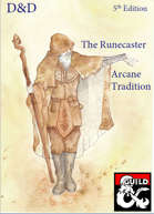 Runecaster: A Wizard Arcane Tradition