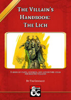The Villain's Handbook: The Lich