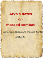 Arva's reflections on Massed Combat