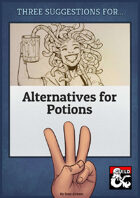 Three Suggestions for Alternatives to Potions