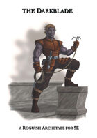 The Darkblade - new roguish archetype