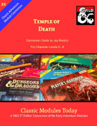 Classic Modules Today: X5 Temple of Death 5e