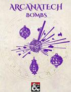 Arcanartech - Spell Bombs