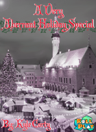 A Very Aberrant Holiday Special - An Adventure for 3rd and 4th Level Characters
