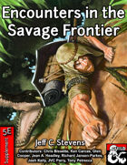 Encounters in the Savage Frontier