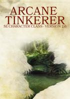 Arcane Tinkerer Class