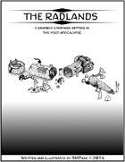 The Radlands - A Post-Apocalyptic Wasteland Sandbox