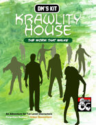 DM's Kit: Krawlity House