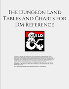 The Dungeon Land Tables and Charts for DM Reference