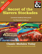 Classic Modules Today: A2 Secret of the Slavers Stockade (5E)