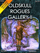 ORG2:  Oldskull Rogues Gallery II