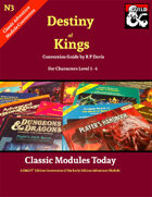Classic Modules Today: N3 Destiny of Kings (5e)