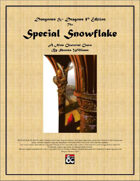 The Special Snowflake