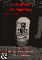 Perilous Places: The King's Mercy