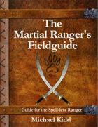 The Martial Ranger's Fieldguide
