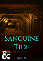 Sanguine Tide - Stonedren - Part 3a (5e)
