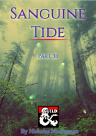 Sanguine Tide - Neverglen - Part 3b (5e)