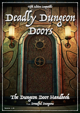 Deadly Dungeon Doors
