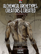 Alchemical Archetypes: Created & Creators