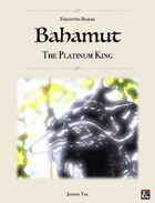 BAHAMUT, The Platinum King ✧ Forgotten Realms 5e