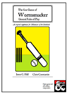 Wormsmacker - General Rules of Play