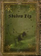 Player Class: Shadow Fairy