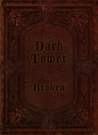 The Dark Tower - 30 Room Preview