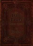 The Dark Tower Deluxe