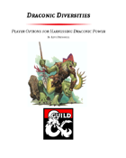 Draconic Diversities - Player Options for Harnessing Draconic Power (5e)
