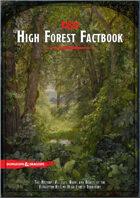 High Forest Factbook