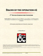 Brains of the Operation - Part 2
